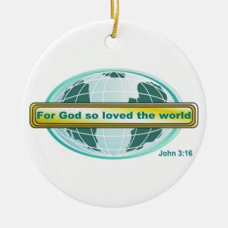 For God so loved the world John 3 16 Christmas Tree Ornament