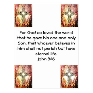 For God so loved the world ...   John 3:16 Postcard
