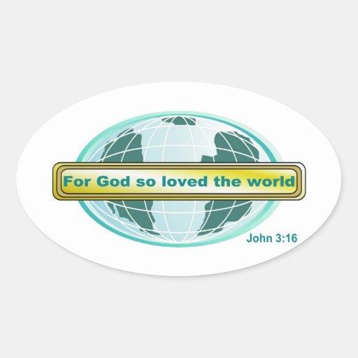 For God so loved the world, John 3:16 Sticker