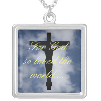 For God so loved the world that he gave His son Square Pendant Necklace