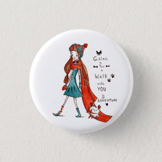 For Going to walk with you is an adventure Button