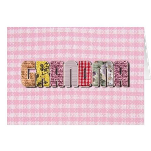 For Grandma  (patchwork quilted text ) Cards