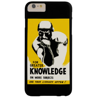 For Greater Knowledge Barely There iPhone 6 Plus Case
