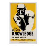 For Greater Knowledge Poster