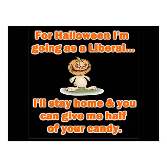 For Halloween I'm going as a Liberal... Postcard