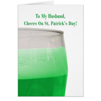 For husband, green beer for St. Patrick's Day Card