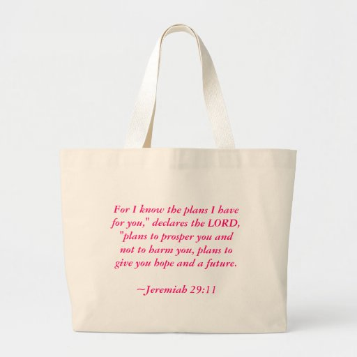 """For I know the plans I have for you,"""" declares ... Bag"""
