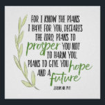 "For I know the Plans I have for you Print<br><div class=""desc"">Elegant Brush Script Typography Design with hand drawn laurel greenery accent features words from the beloved scripture in Jeremiah 29:11,  &quot;For I know the plans i have for you,  declares the Lord,  plans to prosper you  and not to harm you,  plans to give you hope and a future.&quot;</div>"