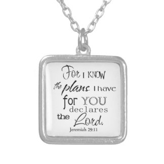 For I Know The Plans I Have For You Quote Necklaces