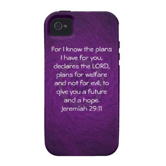 For I know the plans I have . Jeremiah 29:11 Vibe iPhone 4 Cover