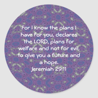 For I know the plans I have  - Jeremiah 29:11 Classic Round Sticker
