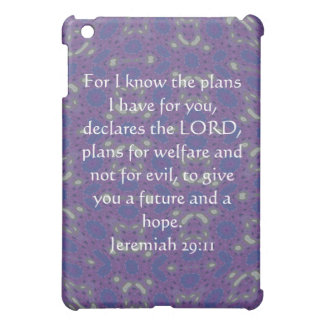For I know the plans I have  - Jeremiah 29:11 iPad Mini Cases