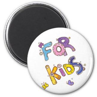 For Kids Magnet
