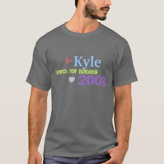 FOR KYLE TEAM T-Shirt
