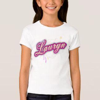 For lauryn T-Shirt