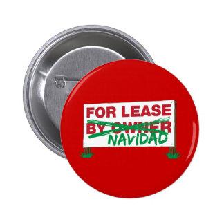 For Lease Navidad - Feliz Navidad Funny Christmas Pinback Buttons
