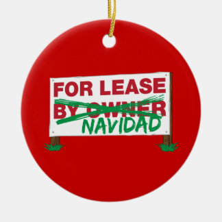 For Lease Navidad - Feliz Navidad Funny Christmas Ornament