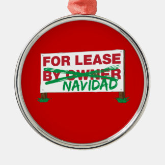 For Lease Navidad - Feliz Navidad Funny Christmas Round Metal Christmas Ornament