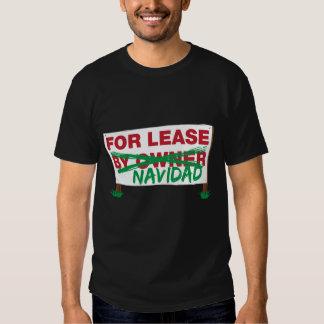 For Lease Navidad - Feliz Navidad Funny Christmas Tshirt