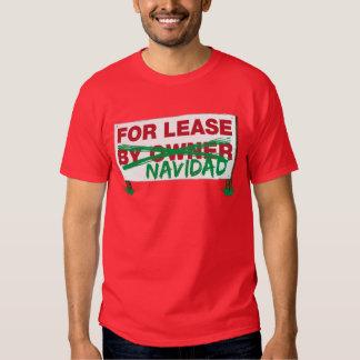 For Lease Navidad - Feliz Navidad funny humorous Tee Shirt