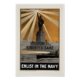 For Liberty's Sake ~ Enlist in the Navy Poster