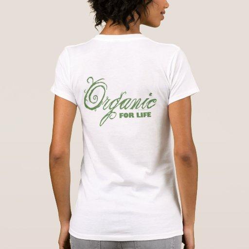 For Life, Organic Tee Shirt