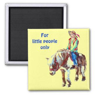 For little people only - fridge magnet