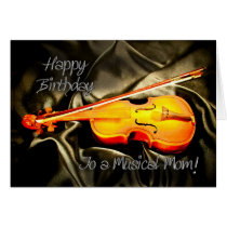 For Mom, a musical birthday card with a violin