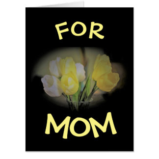 FOR MOM / GIANT CARD