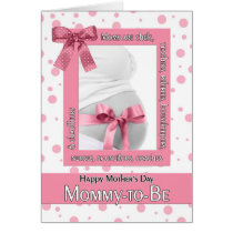 for Mommy to Be on Mother's Day Pink Polkadot Card
