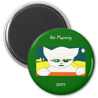 for Mummy, 2007 Magnet