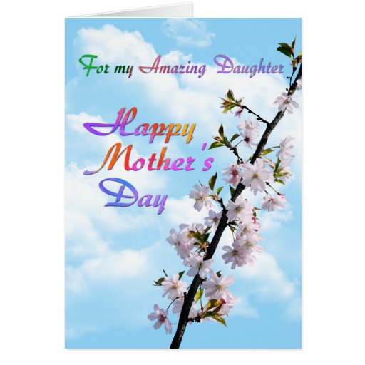 For my Amazing Daughter Happy Mother's Day Greeting Card