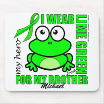 'For My Brother' | LYMPHOMA Support | Frog Design Mouse Pad
