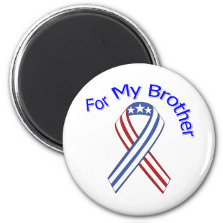 For My Brother Military Patriotic Magnet