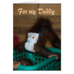 For My Daddy Baby in Diapers Greeting Card