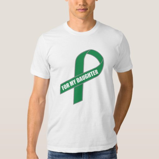 For My Daughter (Green Ribbon) Shirts