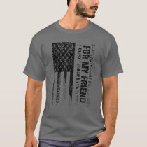 For My Friend Carcinoid Cancer Awareness T-Shirt