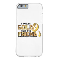 For My Friend Childhood Cancer Awareness Barely There iPhone 6 Case