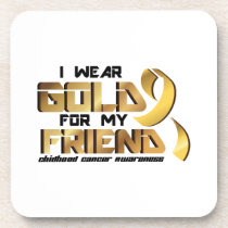 For My Friend Childhood Cancer Awareness Beverage Coaster