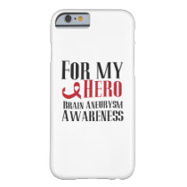 For My Hero Brain Aneurysm Awareness Gift Barely There iPhone 6 Case