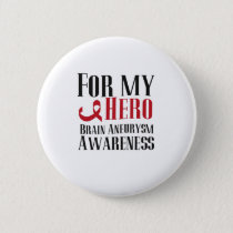For My Hero Brain Aneurysm Awareness Gift Button