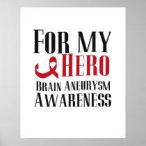 For My Hero Brain Aneurysm Awareness Gift Poster
