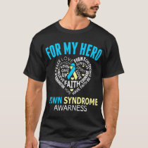 For My Hero Down Syndrome Awareness T-Shirt