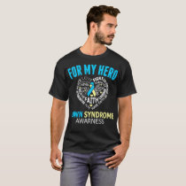 For My Hero Down Syndrome Awareness Tshirt