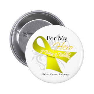 For My Hero I Wear a Ribbon Bladder Cancer Button
