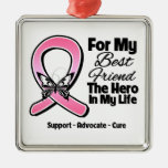 For My Hero My Best Friend Breast Cancer Square Metal Christmas Ornament