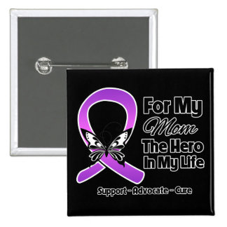 For My Hero My Mom- Purple Ribbon Awareness Pinback Button