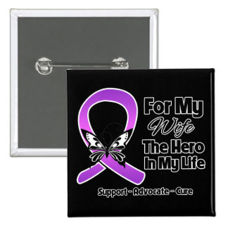 For My Hero My Wife - Purple Ribbon Awareness Button