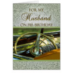 For My Husband on His Birthday Classic Car Greeting Cards