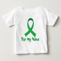 For My Nana Green Ribbon Awareness Gift Baby T-Shirt